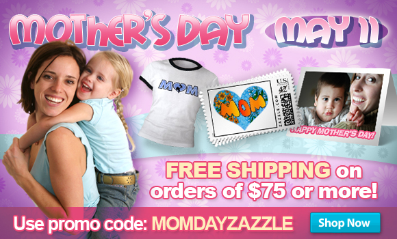 Mother's Day on ZAZZLE!