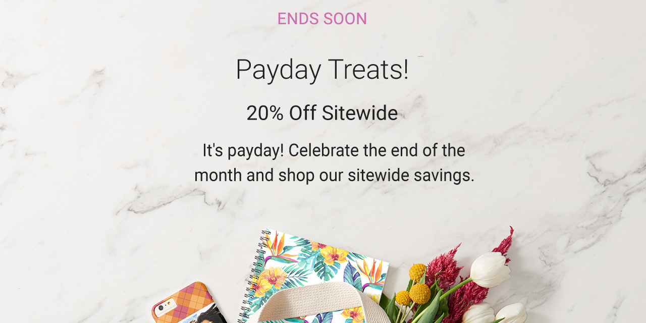 Treat yourself - it's payday! Save with 20% Off Sitewide - USE CODE: WKNDTREATS4U - Ends Soon!