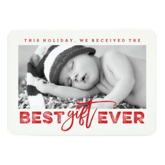 Best Gift Ever New Baby First Christmas Photo Card