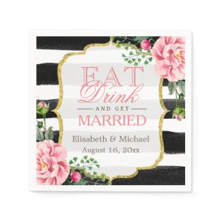 Eat Drink and Get Married Elegant Floral Stripes Napkin