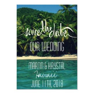 Hawaii Beach Wedding Save the Date 5 x 7 Card