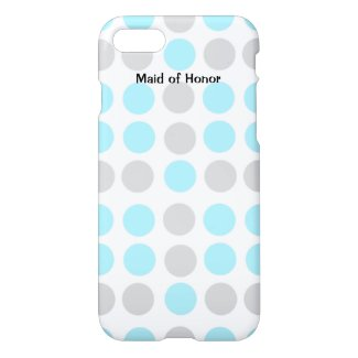 Maid of Honor, Bridesmaid, or Bride's iPhone7 Case