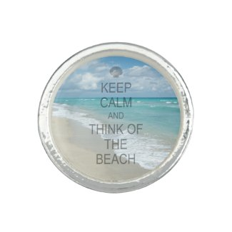 Keep Calm and Think of the Beach Rings