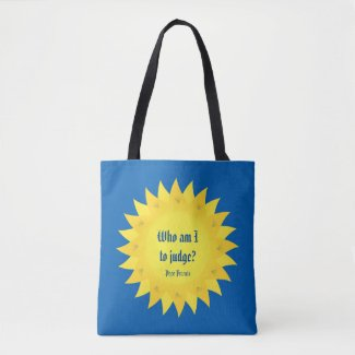 Pope Francis Who Am I To Judge Tote Bag