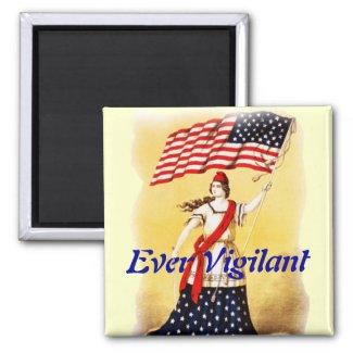"""Ever Vigilant"" Vintage Patriotic 2 Inch Square Magnet"