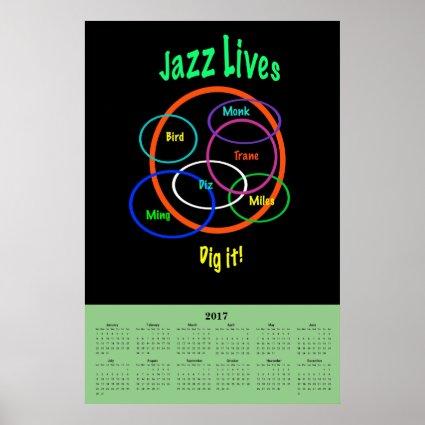 Jazz Music Lives 2017 Calendar Poster
