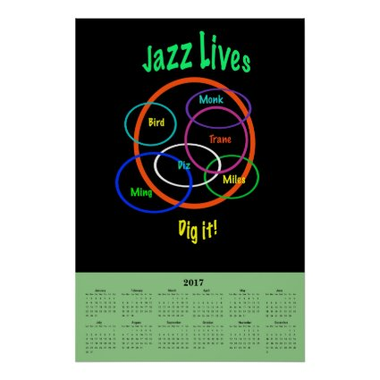Jazz Music Lives 2017 Calendar Poster