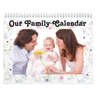 """Personalize this """"Our Family"""" Calendar"""