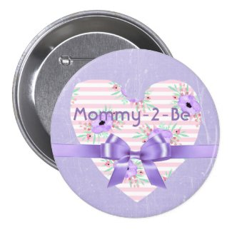 Mommy to Be Button Pin Purple and Pink Floral