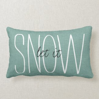 Rustic Aqua Let It Snow Lumbar Pillow