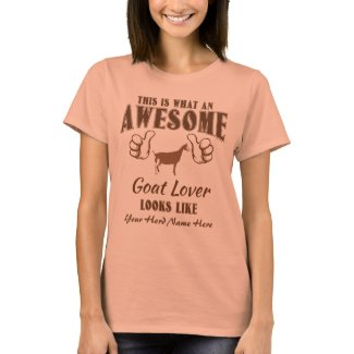 CUSTOMIZE Awesome Goat Lover Toggenburg Goat T-Shirt