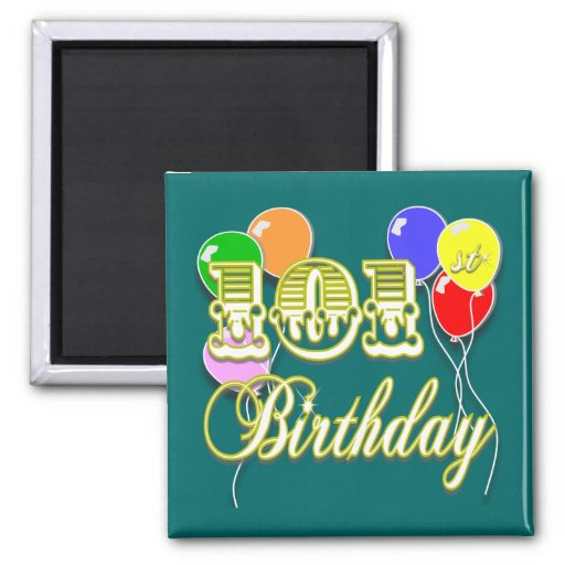 101st Birthday With Balloons 2 Inch Square Magnet