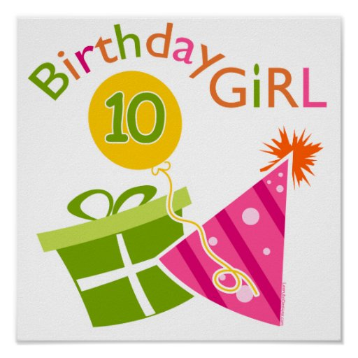 Birthday Quotes For 12 Year Old Daughter: 10th Birthday - Birthday Girl Poster