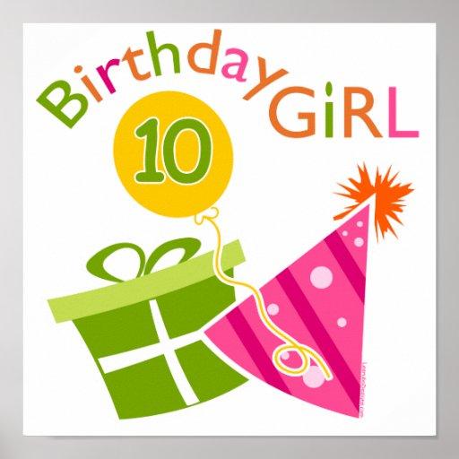10th Birthday - Birthday Girl Poster