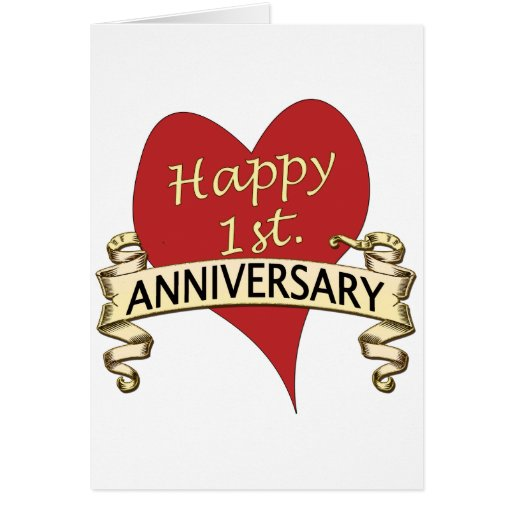 Almost One Year Anniversary Quotes: 1st. Anniversary Greeting Card