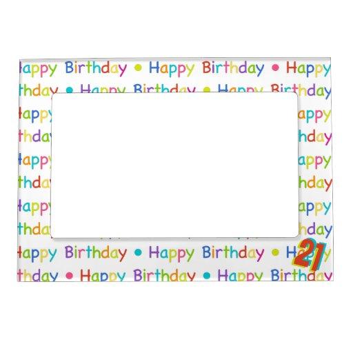 21st Birthday Or Any Birthday Year Magnetic Frame