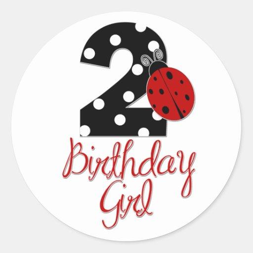 2nd Birthday Girl - Ladybug - 2 Lady Bug Stickers