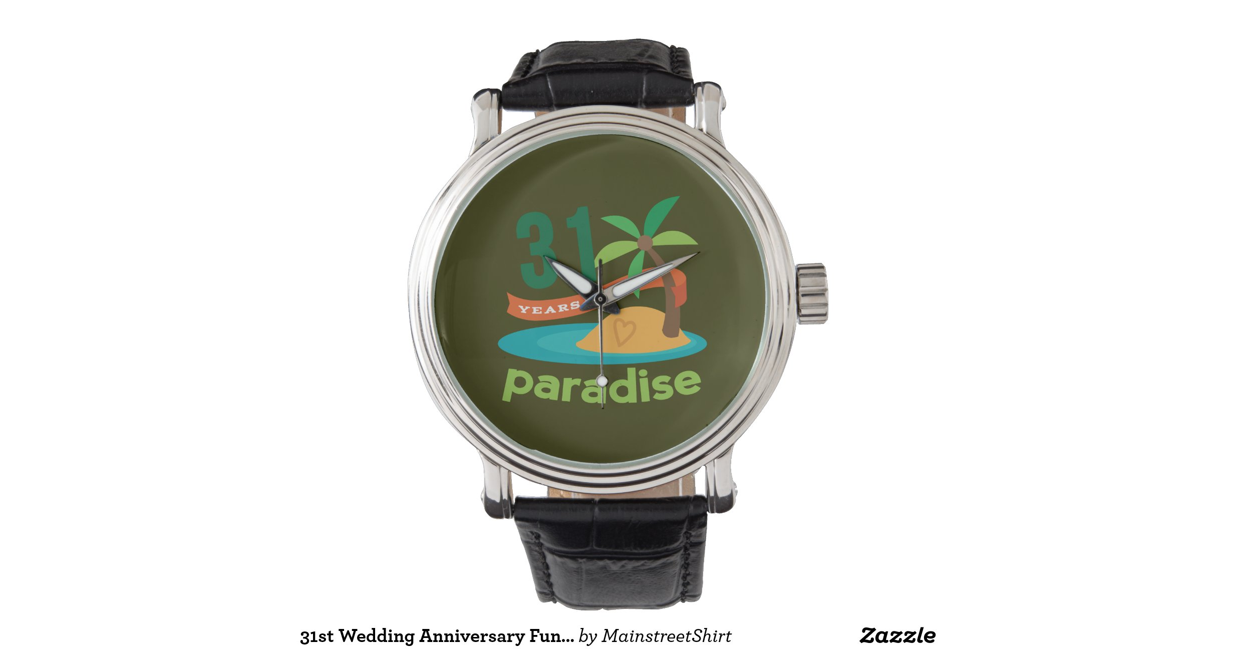 31 Wedding Anniversary Gift: 31st_wedding_anniversary_funny_gift_for_her_wristwatch