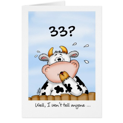 33rd Birthday- Humorous Card With Surprised Cow