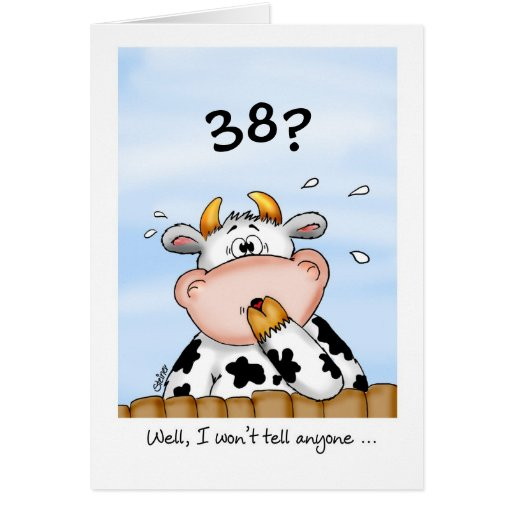 38th Birthday- Humorous Card With Surprised Cow
