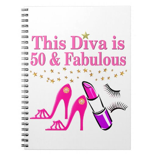 50 And Fabulous Text: 50 AND FABULOUS DIVA NOTEBOOK