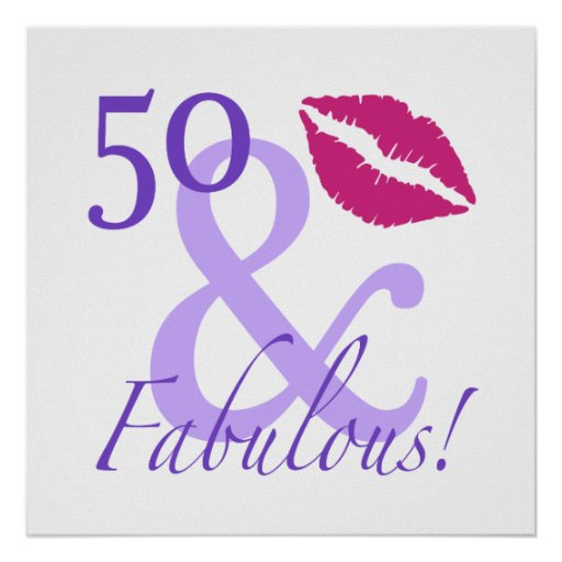 50 Abd Fabulou: 50 And Fabulous Poster