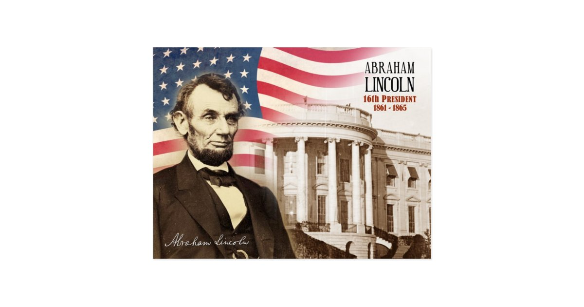 Abraham Lincoln 16th President Of The U S Postcard Zazzle