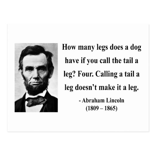 Abraham Lincoln Famous Quotes: Abraham Lincoln Quote 13b Postcard