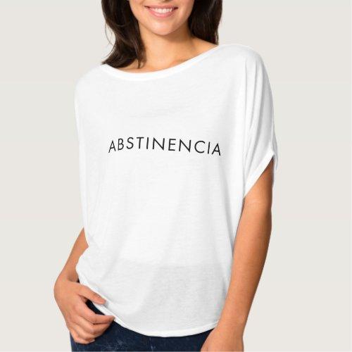 6e77ef450 abstinence in Spanish T Shirt | example | Zangyo-Ninja