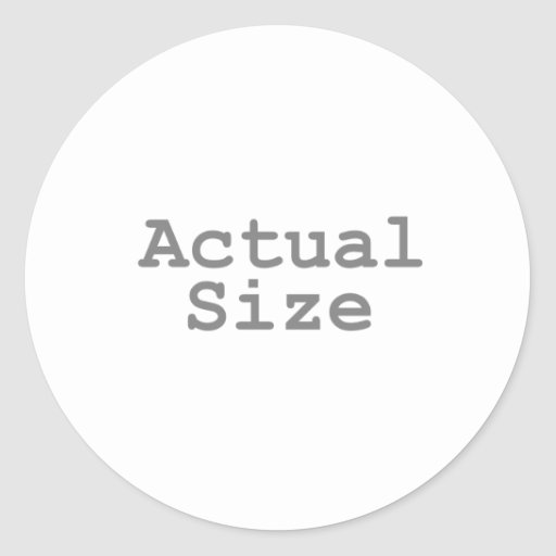 Actual Size Round Stickers