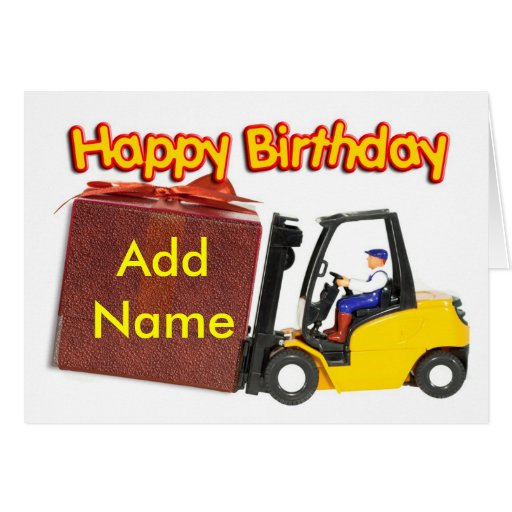 Add A Name To The Forklift Birthday Card