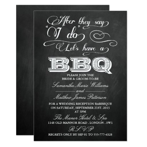 After The Wedding Invitations: After They Say I Do, Let's Have A BBQ!- Chalkboard Card