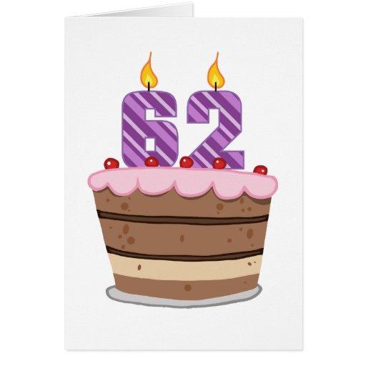Age 62 On Birthday Cake Card