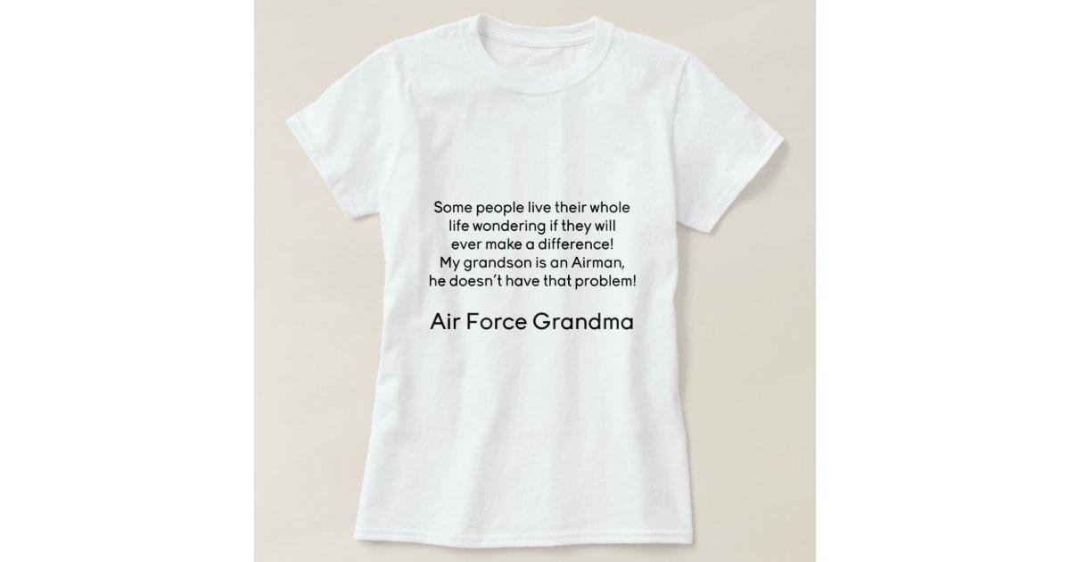 Air Force Grandma No Problem Grandson T-Shirt   Zazzle