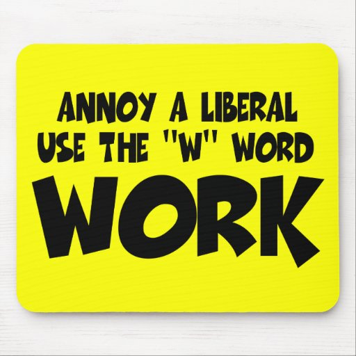 Anti Liberal Annoy A Liberal Mouse Pad Zazzle