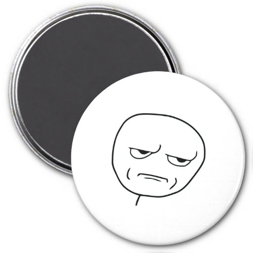 Are You Kidding Me Rage Face Meme Refrigerator Magnets ...