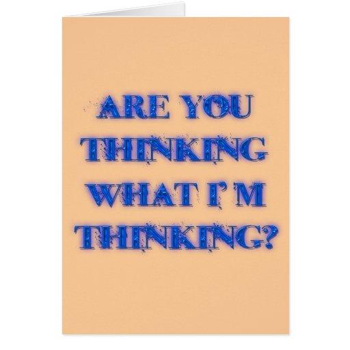 Are You Thinking What I'm Thinking? blu Cards   Zazzle