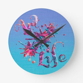 Art Life Colorful Paint Splatter Whimsical Artsy Round Wallclock