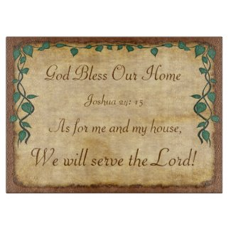 As for Me and My House, We Will Serve the Lord Cutting Boards