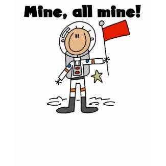 Astronaut Mine All Mine Ringer T-shirt shirt