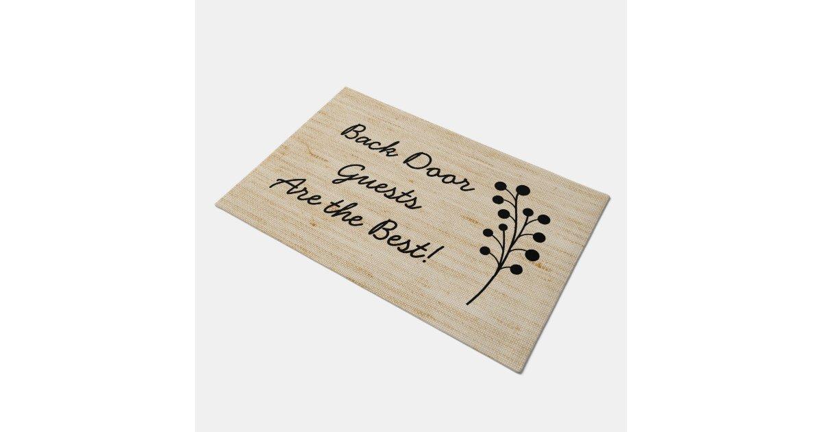 Back Door Guests Are Best Rustic Doormat Zazzle