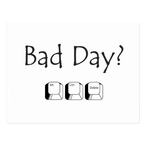 Bad Day? Postcard   Zazzle
