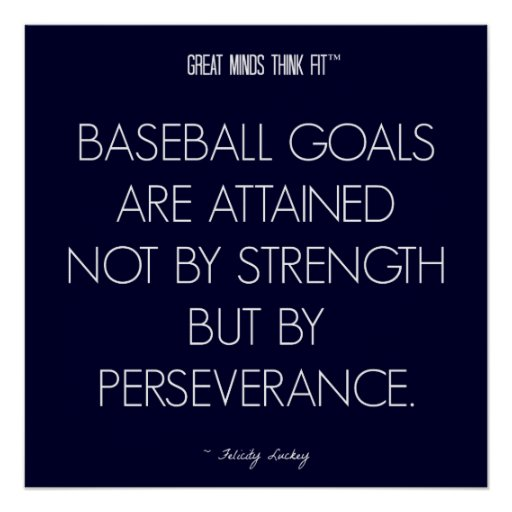 Persistence Motivational Quotes: Baseball Quote 8: Perseverance For Success Poster