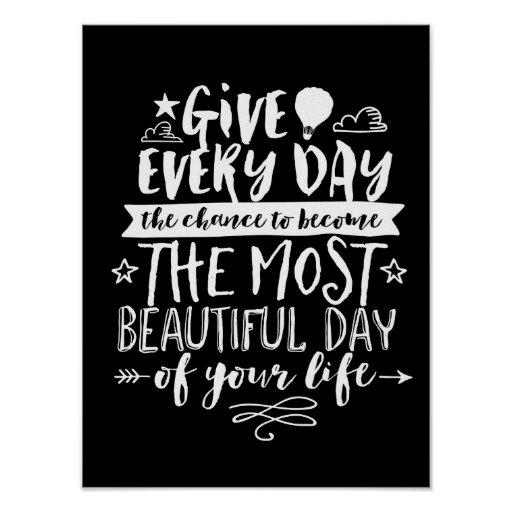Beautiful Day Quotes Inspirational: Beautiful Day Inspirational Life Quote Poster