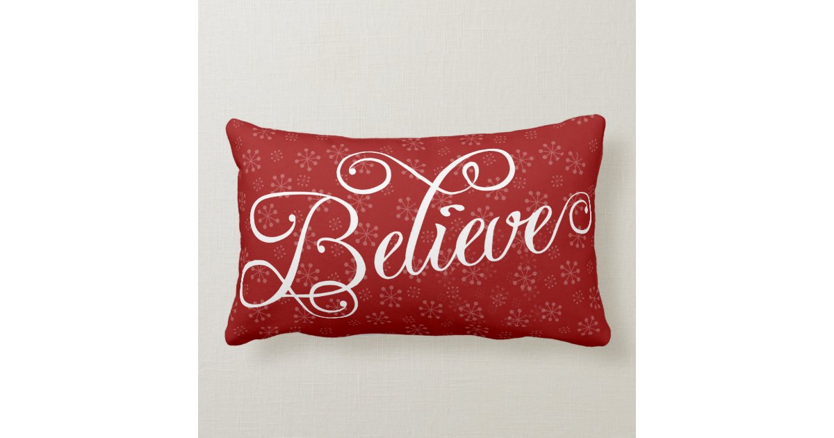 Believe In Christmas Holiday Snowflake Pillow Zazzle