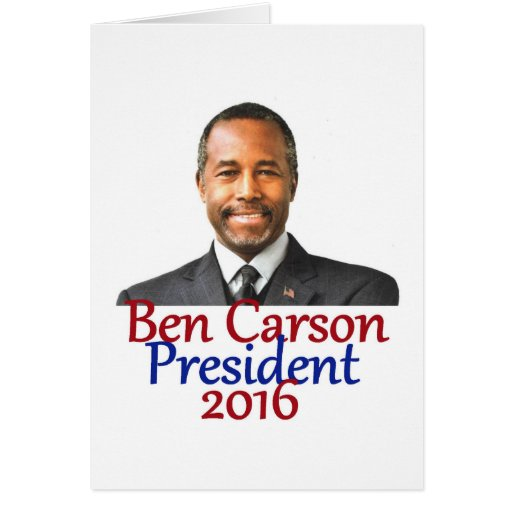 ben carson 2016 card zazzle. Black Bedroom Furniture Sets. Home Design Ideas