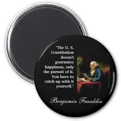 """The Office Ben Franklin Quotes: Ben Franklin Quote """"The U. S. Constitution..."""" Fridge"""