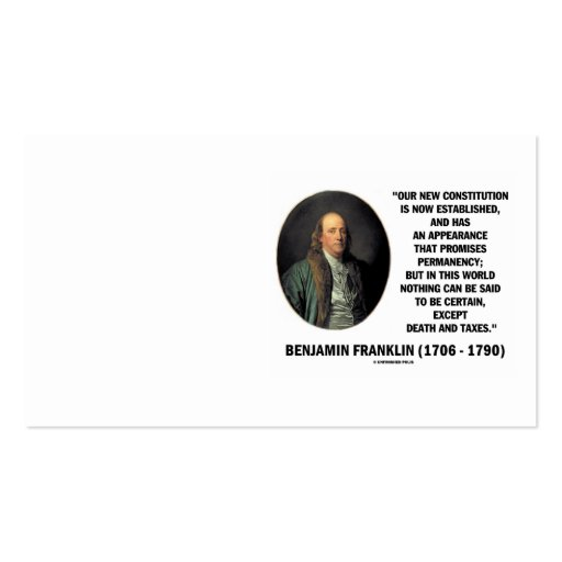 The Office Ben Franklin Quotes: Benjamin Franklin Death Taxes Quote Business Card