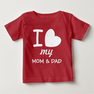 Mom Dad Mother Father Baby T Shirts Zazzle