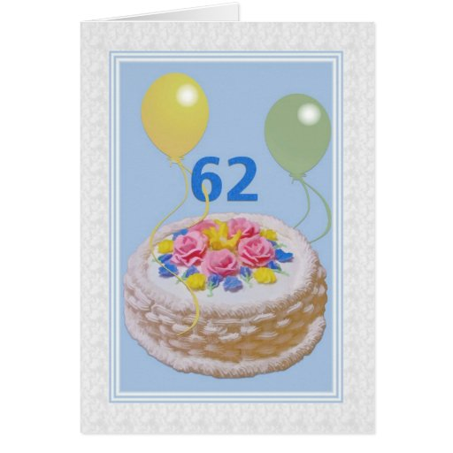 Birthday, 62nd, Cake And Balloons Greeting Card